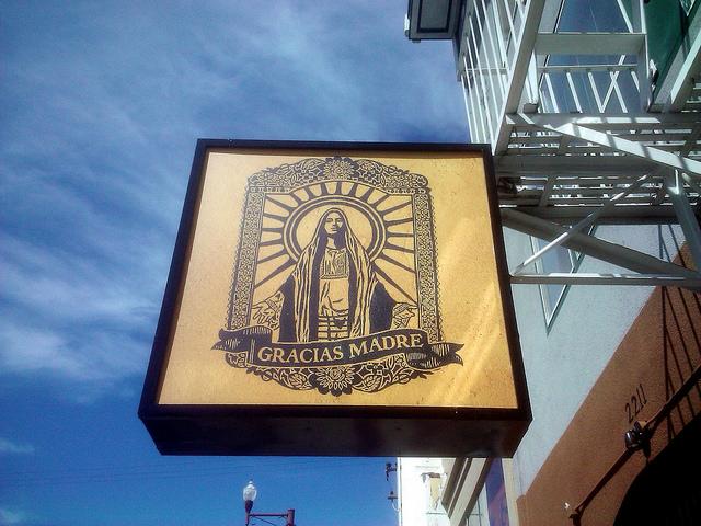 Gracias Madres restaurant sign